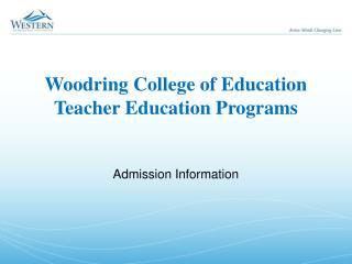 Woodring College of Education Teacher Education Programs