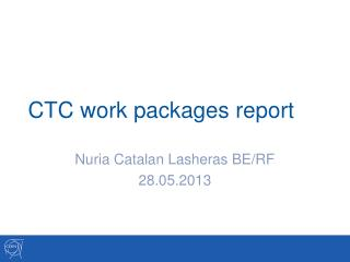 CTC work packages report