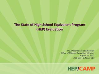 The State of High School Equivalent Program  (HEP) Evaluation