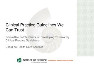 Clinical Practice Guidelines We Can Trust