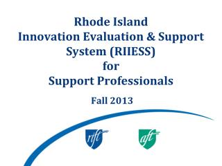 Rhode Island Innovation Evaluation & Support System (RIIESS) for Support Professionals
