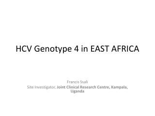 HCV Genotype 4 in EAST AFRICA