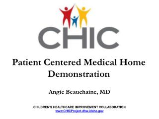 Patient Centered Medical Home Demonstration