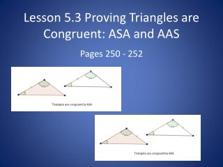 Lesson  5.3  Proving Triangles are Congruent:  ASA and  AAS