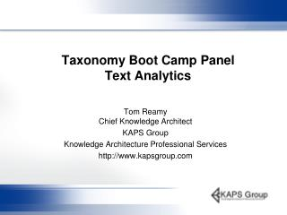 Taxonomy Boot Camp Panel Text Analytics