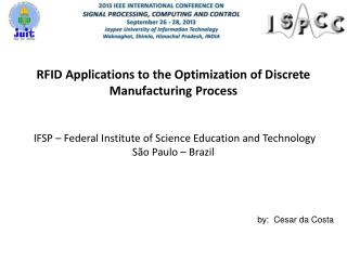 RFID  Applications to the Optimization of Discrete Manufacturing Process