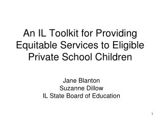 An IL Toolkit for Providing Equitable Services to Eligible Private School Children