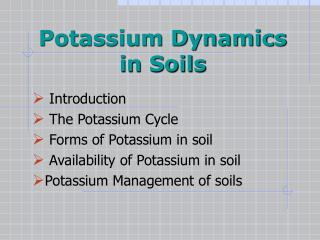 Potassium Dynamics in Soils