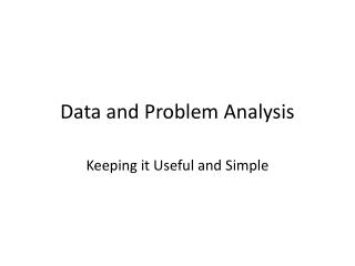Data and Problem Analysis