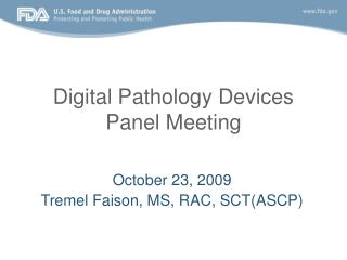 Digital Pathology Devices Panel Meeting