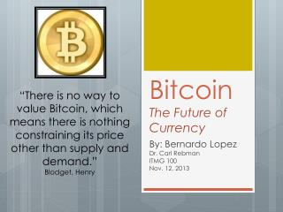 Bitcoin The Future of Currency