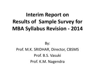 Interim Report on  Results of  Sample Survey for  MBA Syllabus Revision - 2014