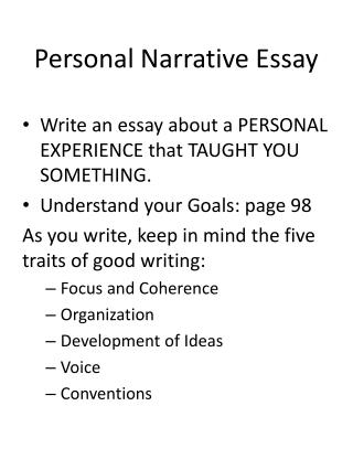 personal narrative essay how to write How to write a narrative essay narrative essays are commonly assigned pieces of writing at different stages through school write a personal narrative how to.