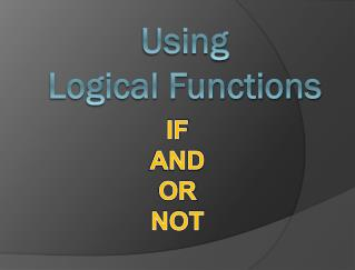 Using Logical Functions