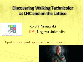 Discovering Walking Technicolor  at LHC and on the Lattice