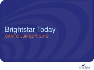 Brightstar  Today