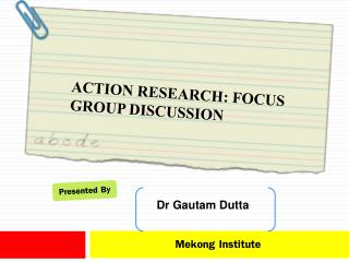 Action Research: FOCUS GROUP DISCUSSION