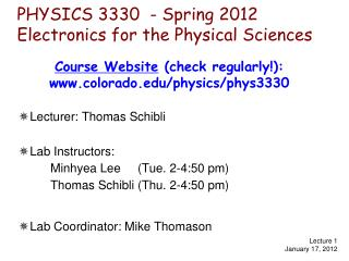 PHYSICS 3330  - Spring 2012 Electronics for the Physical Sciences