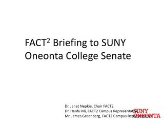 FACT 2  Briefing to SUNY Oneonta College Senate