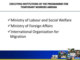 Ministry of Labour and Social Welfare Ministry of Foreign Affairs