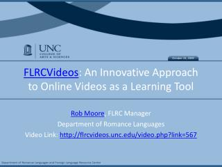 FLRCVideos : An Innovative Approach to Online Videos as a Learning Tool