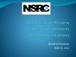 2012 Year in Review Accomplishments Recommendations