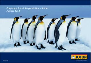 Corporate Social Responsibility  – Jotun August 2012