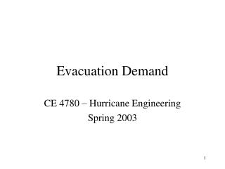 Evacuation Demand