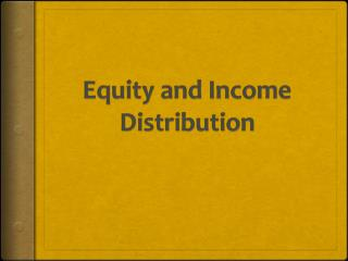 Equity and Income Distribution
