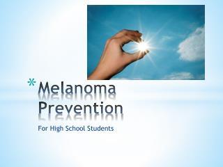Melanoma Prevention