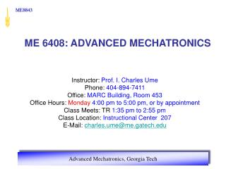 ME  6408:  ADVANCED MECHATRONICS