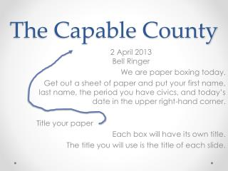 The Capable County