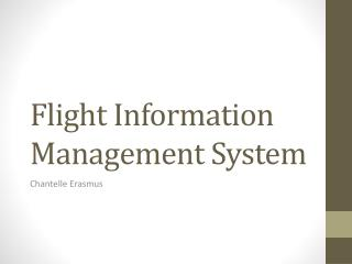 Flight Information Management System