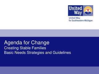 Agenda for Change Creating Stable Families Basic Needs Strategies and Guidelines