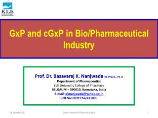 GxP and cGxP in Bio/Pharmaceutical Industry