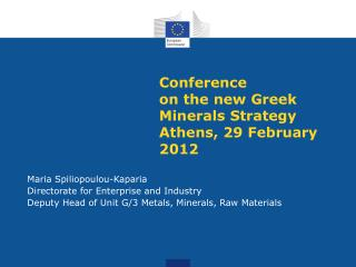 Conference on the new Greek Minerals Strategy Athens, 29 February 2012
