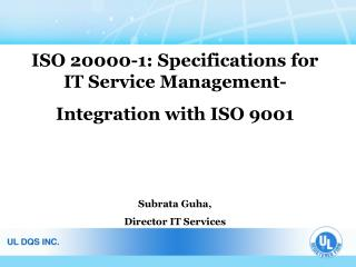 ISO 20000-1: Specifications for IT Service Management- Integration with ISO 9001