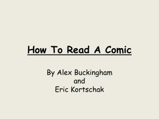 How To Read A Comic