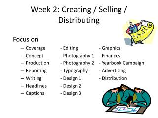 Week 2: Creating / Selling / Distributing