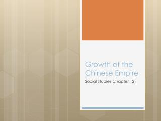 Growth of the Chinese Empire