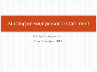 Starting on your personal statement