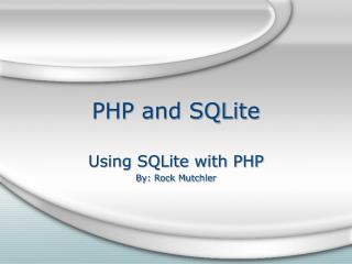 PHP and SQLite