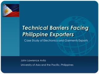 Technical Barriers Facing Philippine Exporters