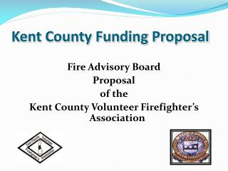 Kent County Funding Proposal