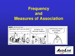 Frequency  and  Measures of Association