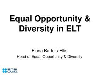 Equal Opportunity & Diversity in ELT