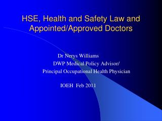 HSE, Health and Safety Law and Appointed/Approved Doctors
