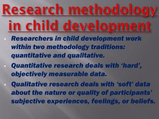 Research methodology in child development
