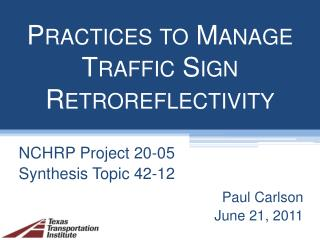 Practices to Manage  Traffic Sign Retroreflectivity