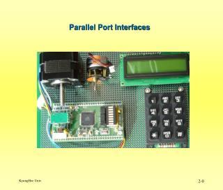 Parallel Port Interfaces